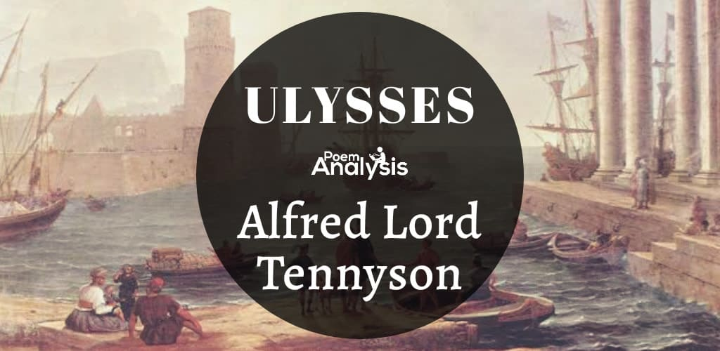 Ulysses by Alfred Lord Tennyson