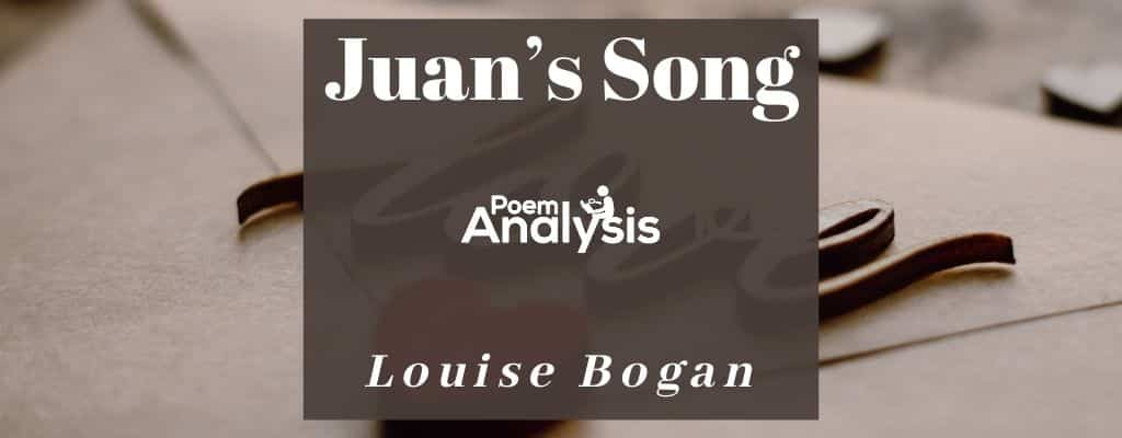 Juan's Song by Louise Bogan