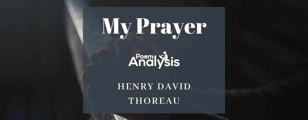 My Prayer by Henry David Thoreau