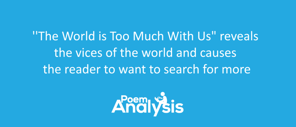 The World is Too Much With Us by William Wordsworth Summary