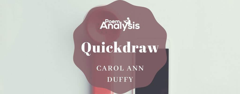Quickdraw by Carol Ann Duffy