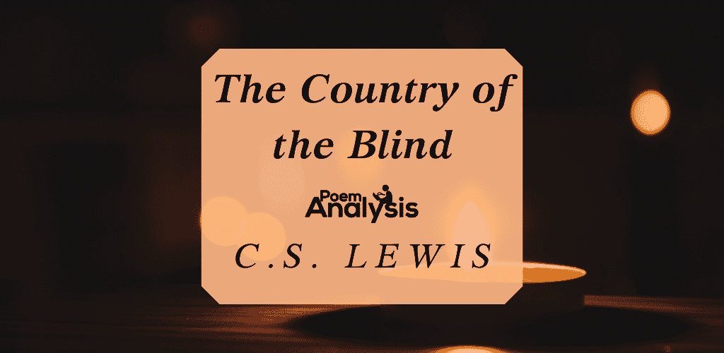 The Country of the Blind by C.S. Lewis