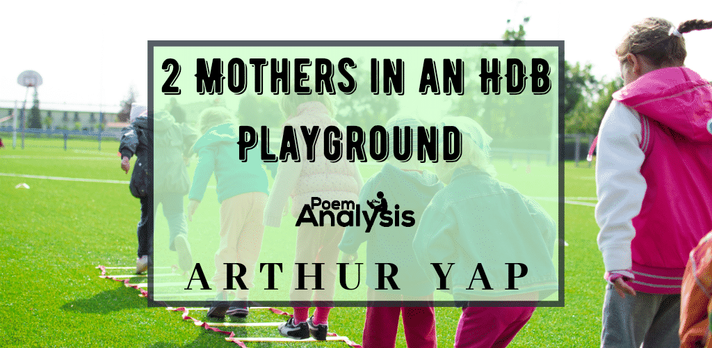 2 Mothers in an HDB Playground by Arthur Yap