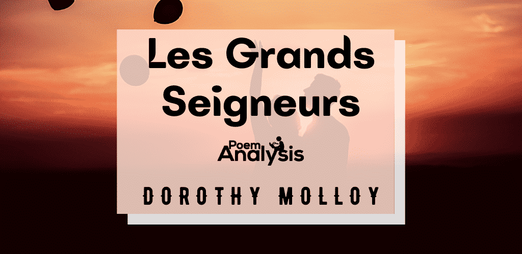 Les Grands Seigneurs by Dorothy Molloy