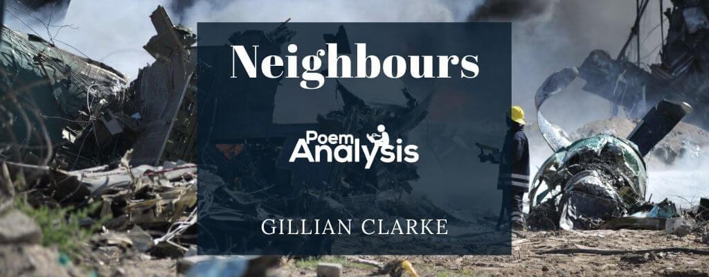 Neighbours by Gillian Clarke