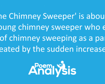 The Chimney Sweeper by William Blake Summary