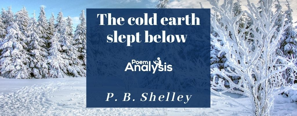 The cold earth slept below by Percy Bysshe Shelley