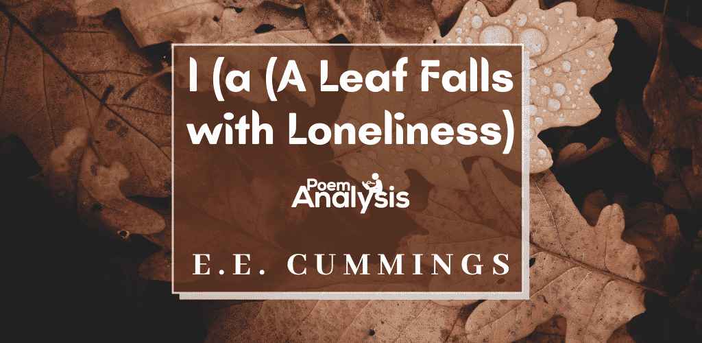 l(a (A Leaf Falls with Loneliness) by E.E. Cummings