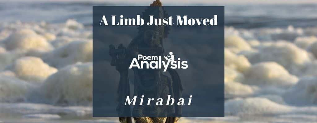 A Limb Just Moved by Mirabai