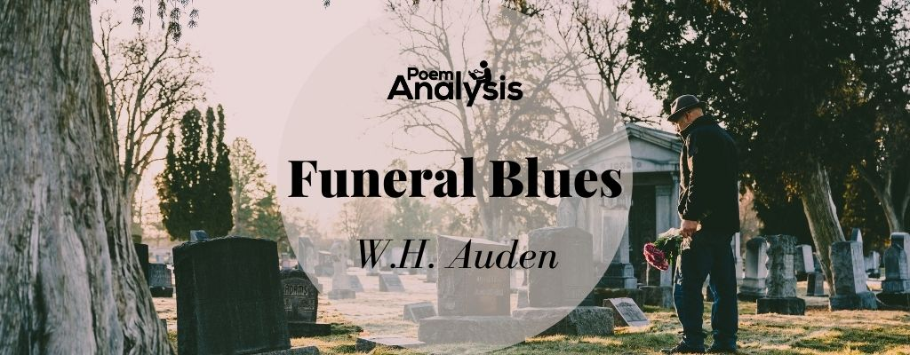 Funeral Blues by W.H. Auden