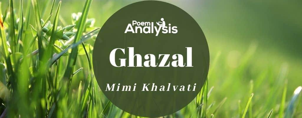 Ghazal by Mimi Khalvati