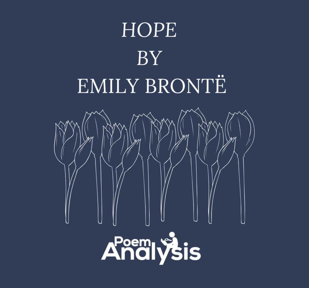Hope by Emily Bronte Poem Analysis