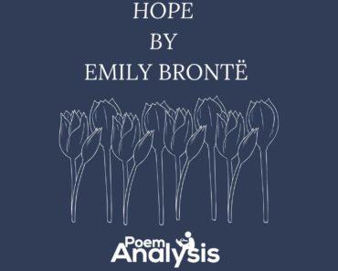 Hope by Emily Brontë Poem Analysis