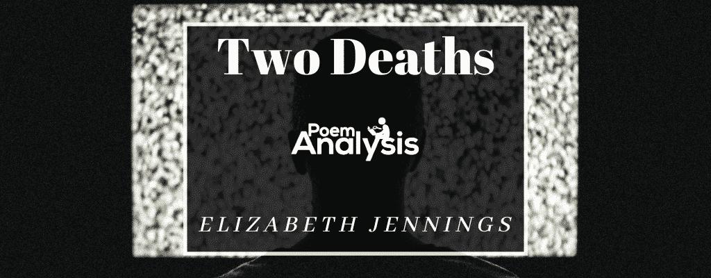 Two Deaths by Elizabeth Jennings