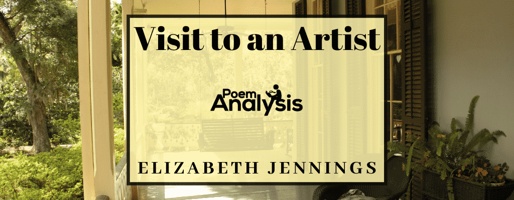 Visit to an Artist by Elizabeth Jennings