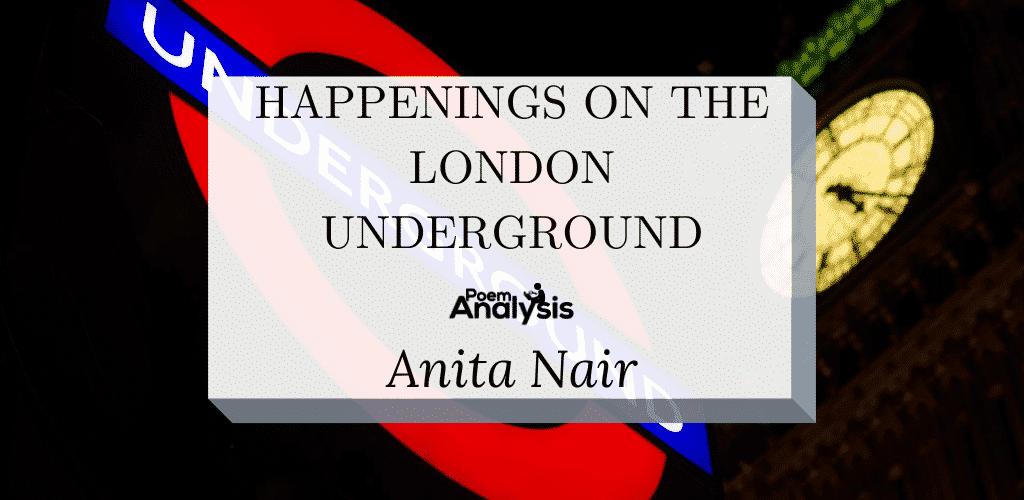 Happenings On The London Underground by Anita Nair