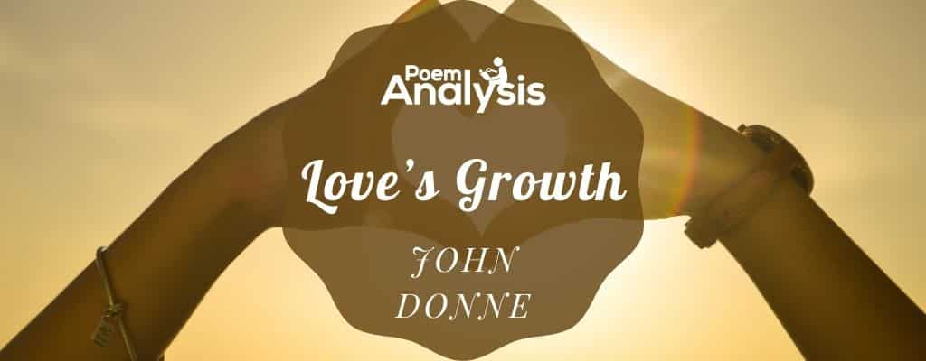 Love's Growth by John Donne