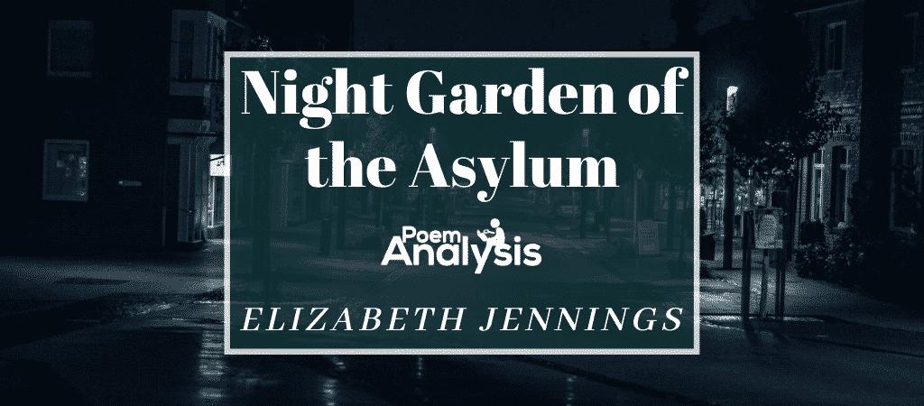 Night Garden of the Asylum by Elizabeth Jennings
