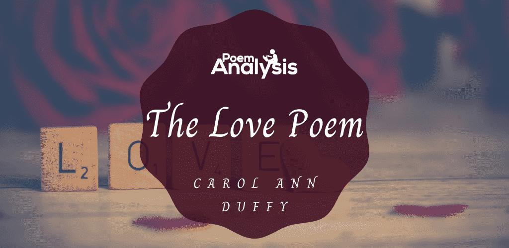 The Love Poem by Carol Ann Duffy