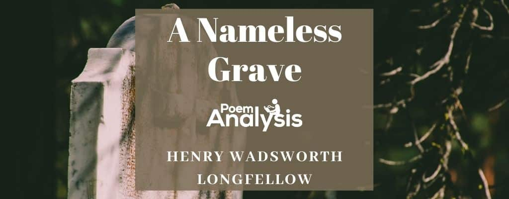 A Nameless Grave by Henry Wadsworth Longfellow