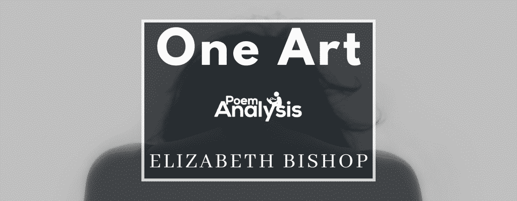 One Art by Elizabeth Bishop