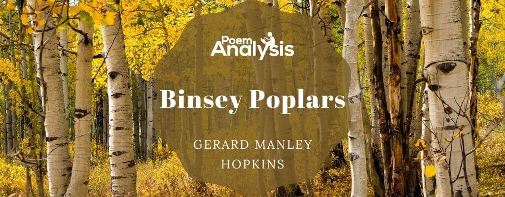 Binsey Poplars by Gerard Manley Hopkins