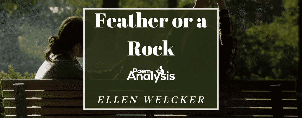 Feather or a Rock by Ellen Welcker