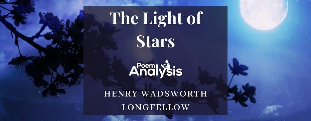 The Light of Stars by Henry Wadsworth Longfellow