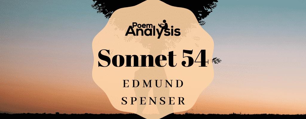 Sonnet 54 by Edmund Spenser