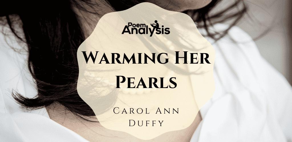 Warming Her Pearls by Carol Ann Duffy