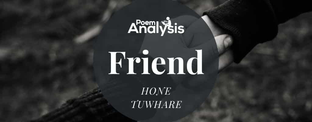 Friend by Hone Tuwhare