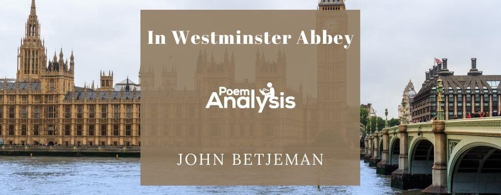 In Westminster Abbey by John Betjeman