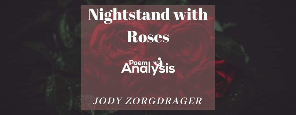 Nightstand with Roses by Jody Zorgdrager