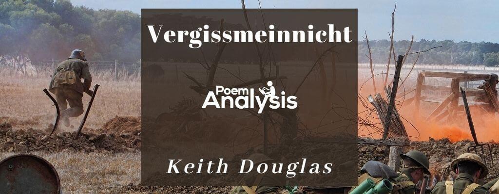 Vergissmeinnicht by Keith Douglas