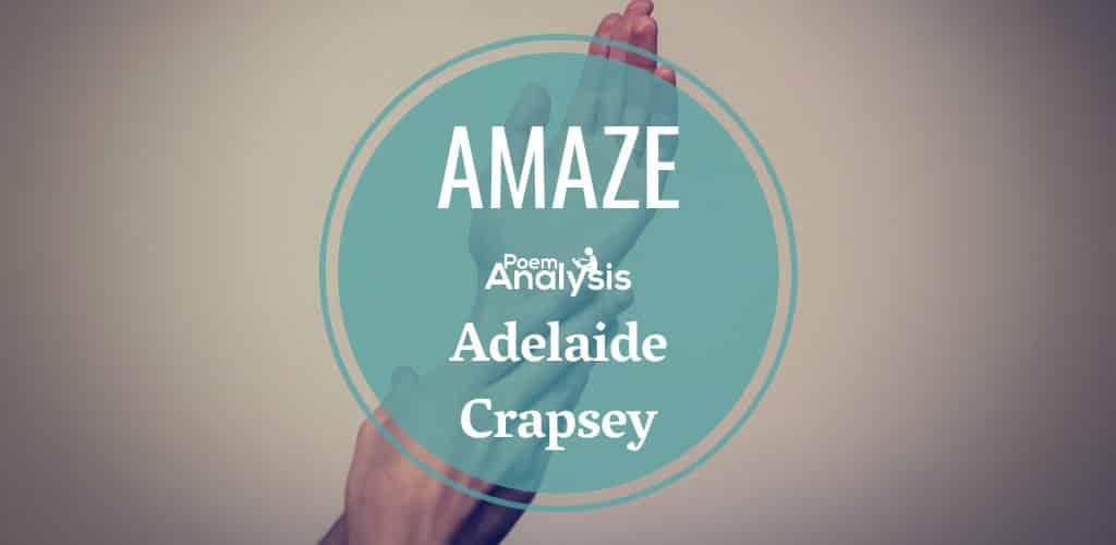 Amaze by Adelaide Crapsey
