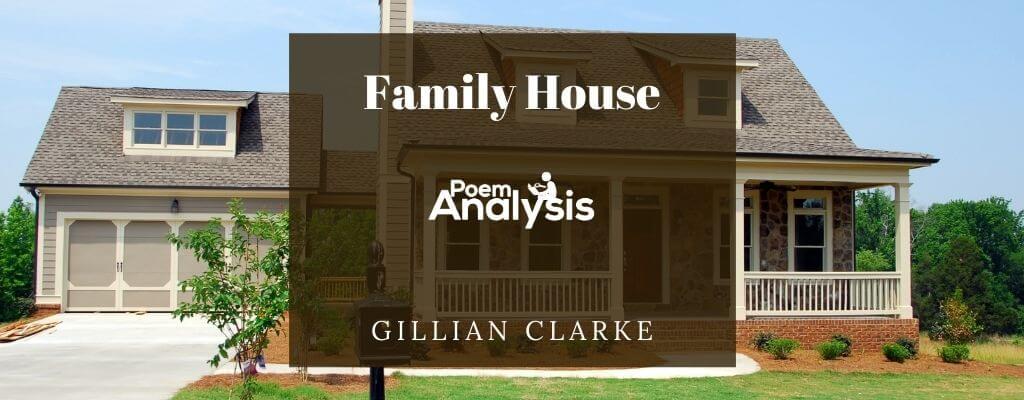 Family House by Gillian Clarke