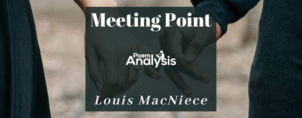 Meeting Point by Louis MacNiece