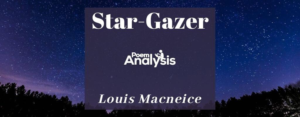 Star-Gazer by Louis Macneice