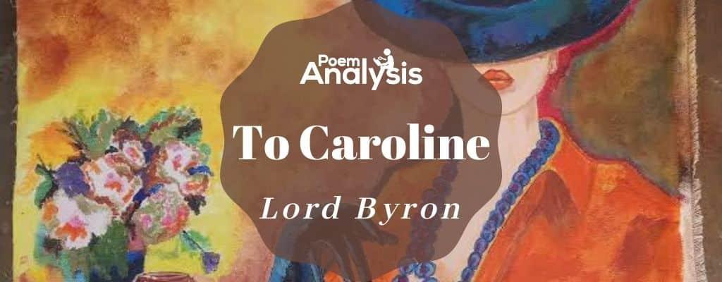 To Caroline by Lord Byron