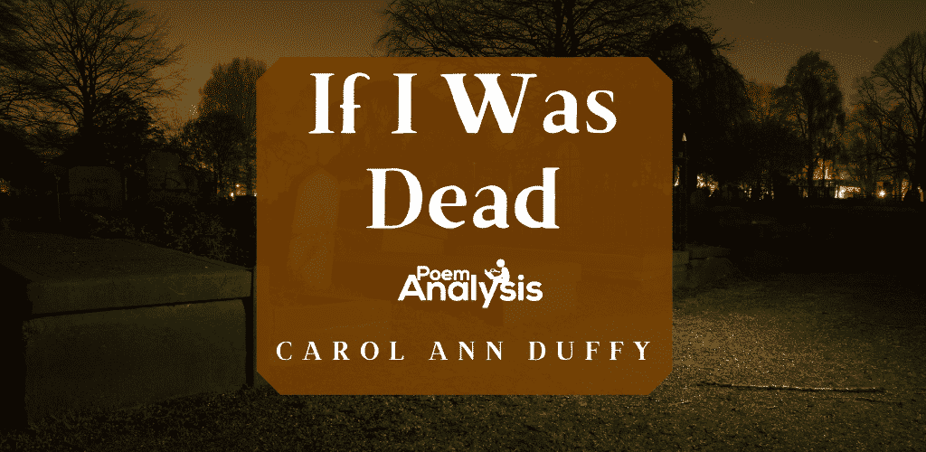 If I Was Dead by Carol Ann Duffy
