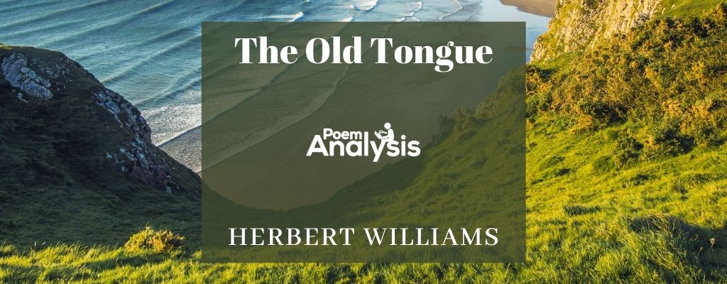 The Old Tongue by Herbert Williams