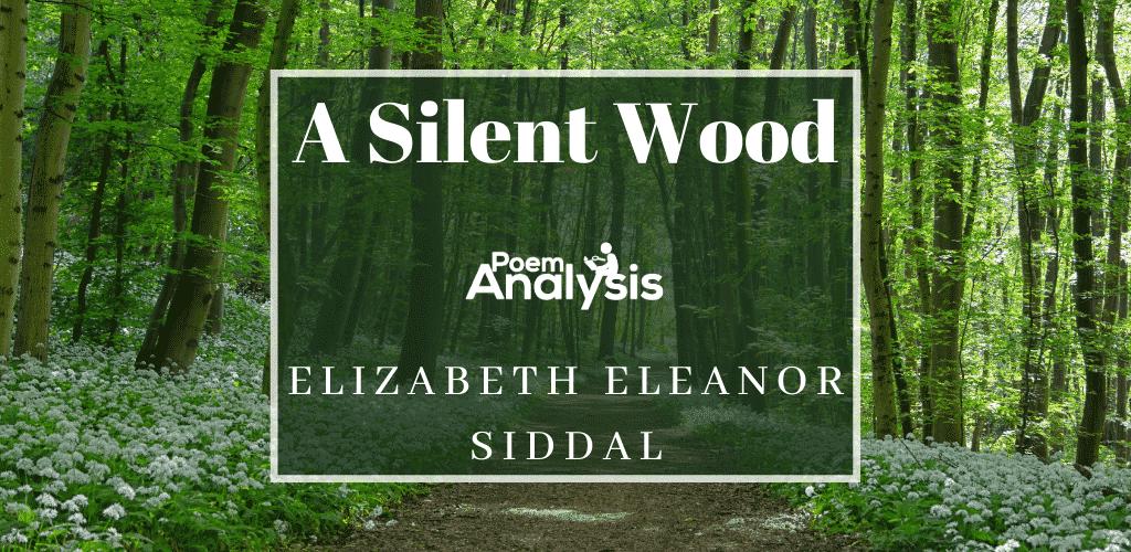 A Silent Wood by Elizabeth Eleanor Siddal