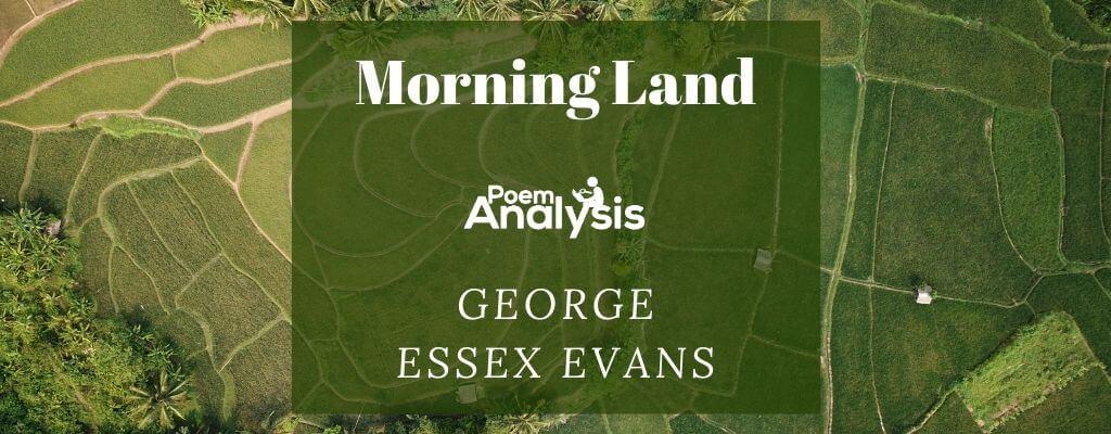 Morning Land by George Essex Evans