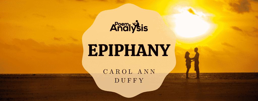 Epiphany by Carol Ann Duffy