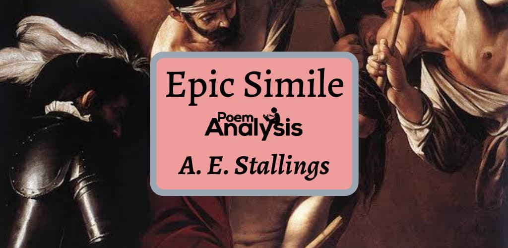 Epic Simile by A.E. Stallings