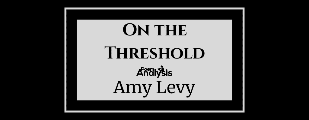 On the Threshold by Amy Levy