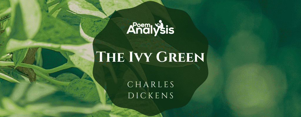 The Ivy Green by Charles Dickens