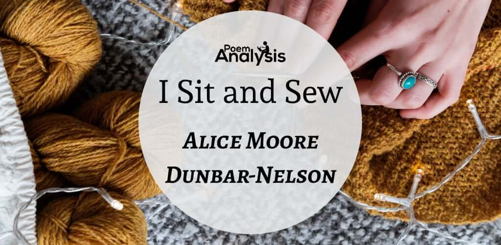 I Sit and Sew by Alice Moore Dunbar-Nelson