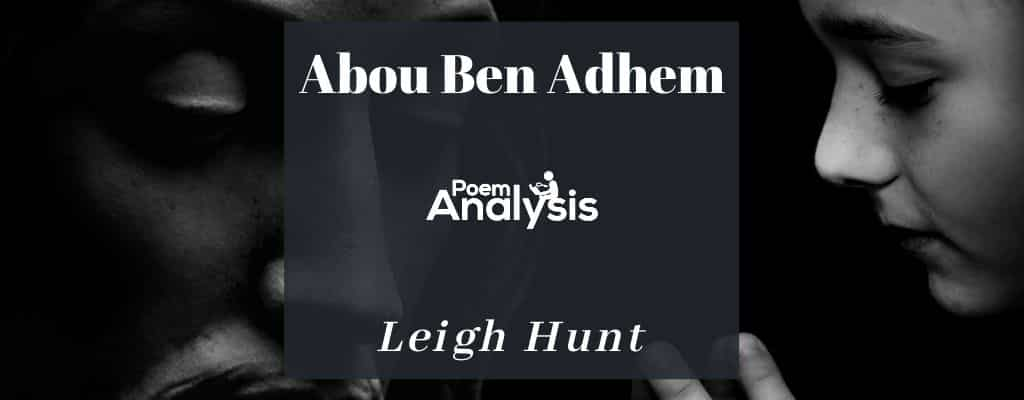 Abou Ben Adhem by Leigh Hunt