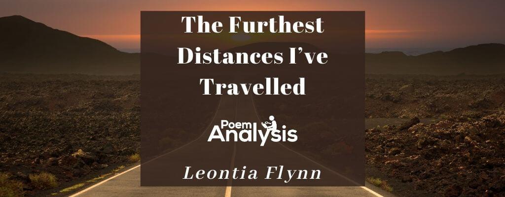 The Furthest Distances I've Travelled by Leontia Flynn